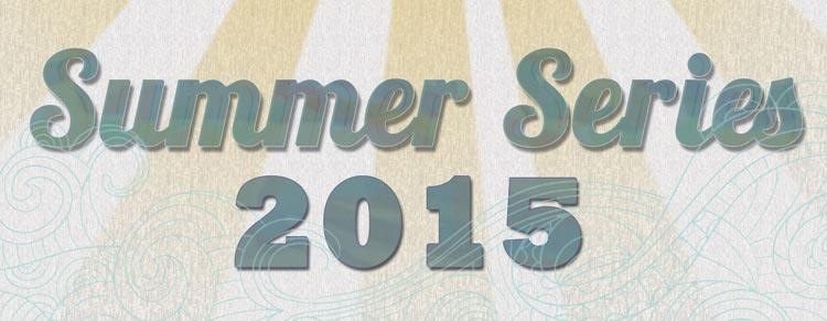Summer Series 2015